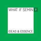 What if Semin