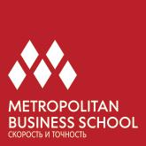 METROPOLITAN BUSINESS SCHOOL