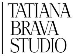 TATIANA BRAVA STUDIO
