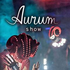 Aurum show