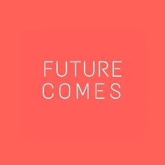 FutureComes