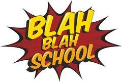 Blah Blah School