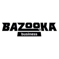 Bazooka Business