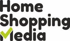 Home Shopping Media