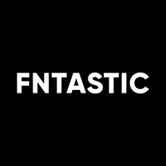 Fntastic